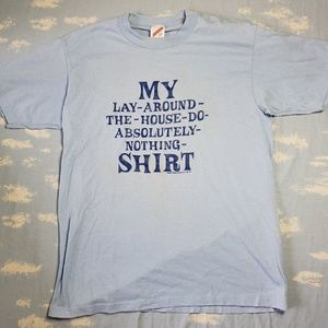 Vintage Lay Around the House Do Nothing Shirt L